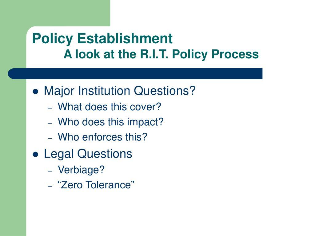Policy Establishment