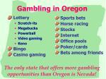 gambling in oregon