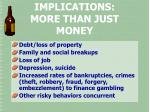 implications more than just money
