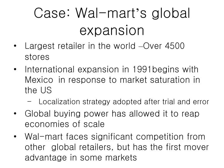 walmarts global expansion Walmart international around the world, we help families save money so they can live better we use our size and scale to provide access to high-quality goods and.