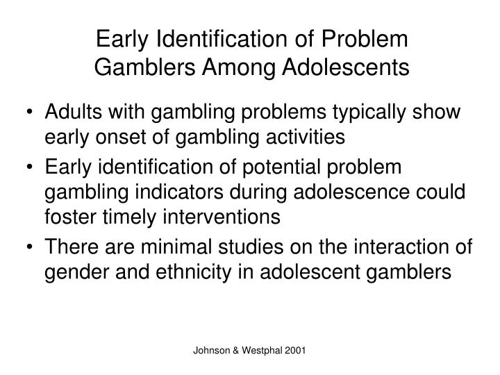 Early identification of problem gamblers among adolescents
