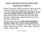 early indicators among adults with gambling problems