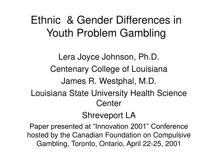 Ethnic gender differences in youth problem gambling