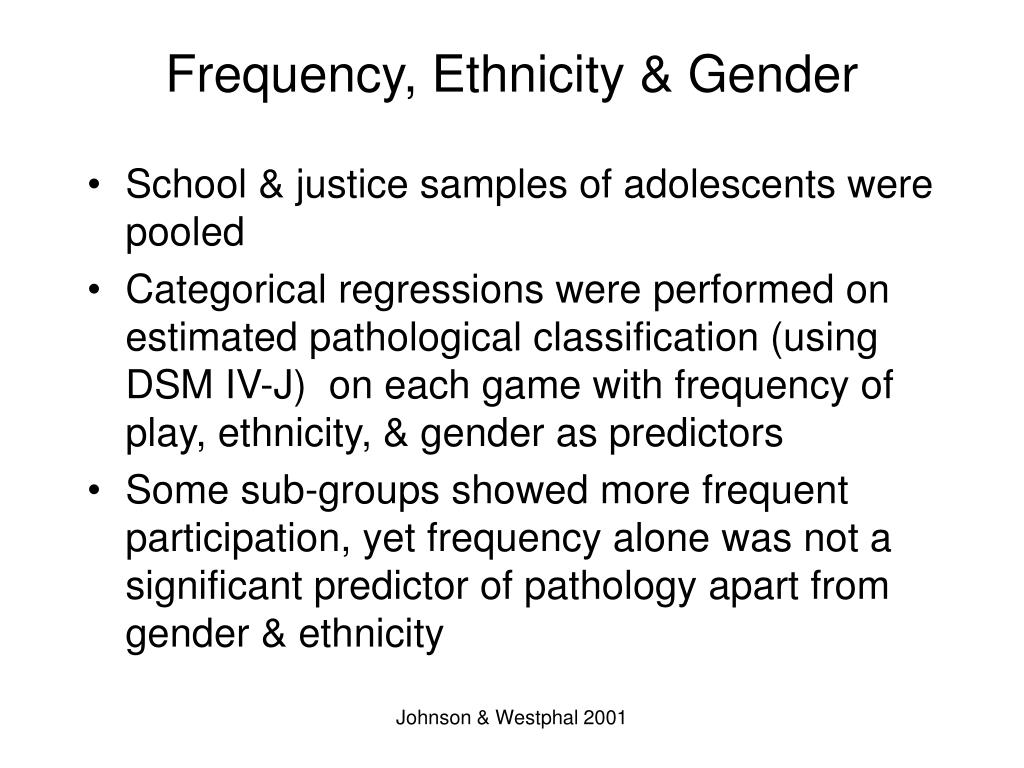 Frequency, Ethnicity & Gender