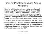 risks for problem gambling among minorities