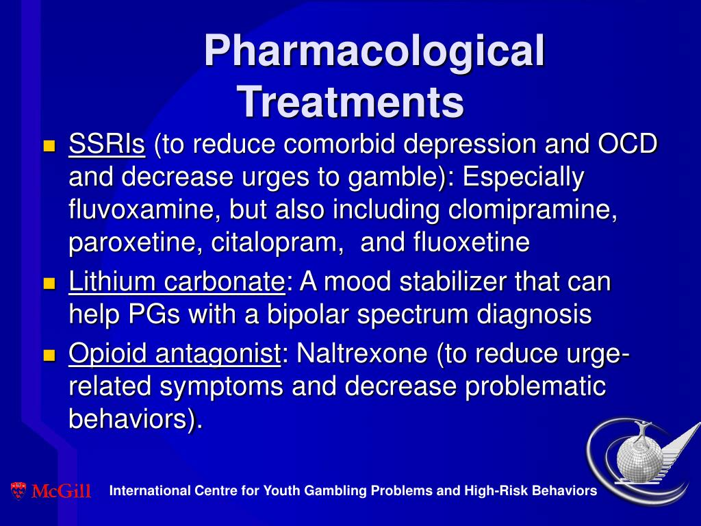 Pharmacological Treatments