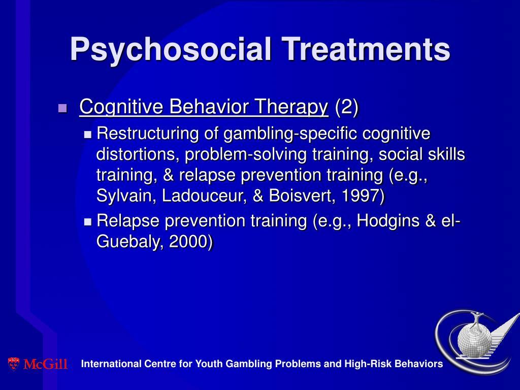 Psychosocial Treatments