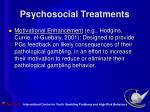 psychosocial treatments30