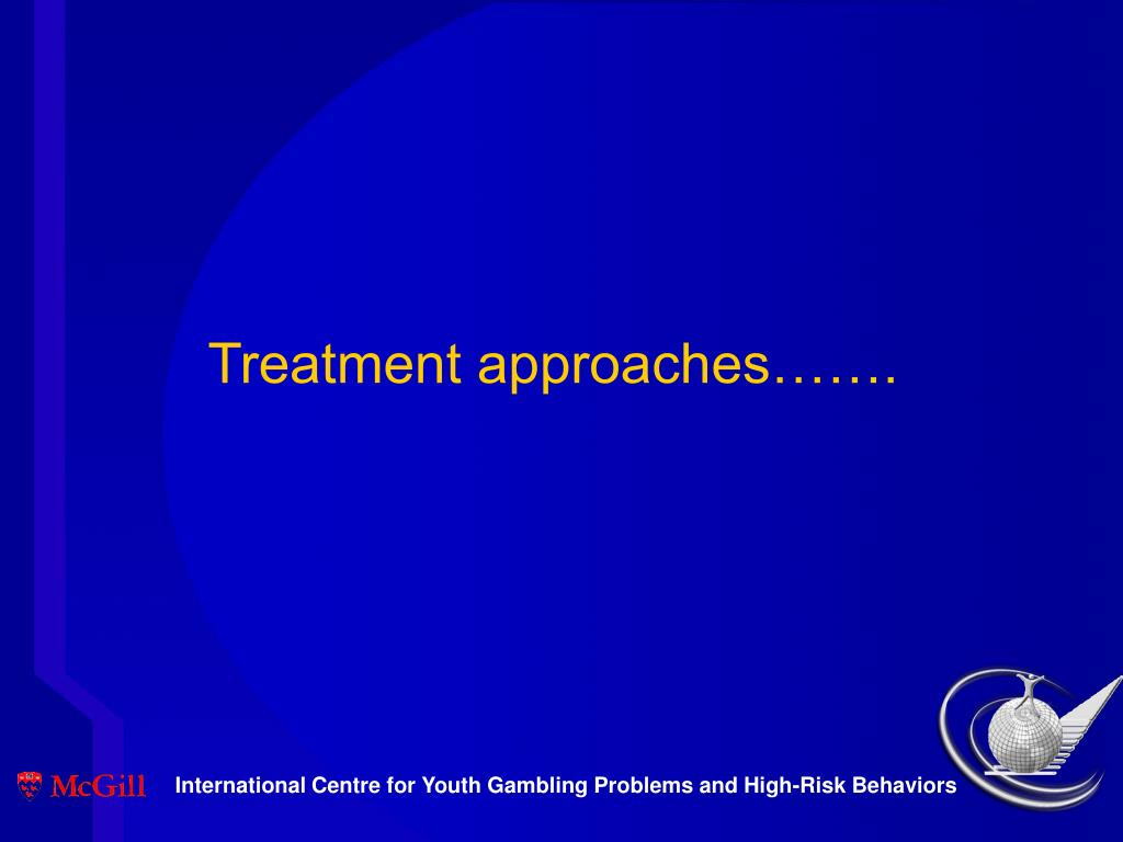 Treatment approaches…….
