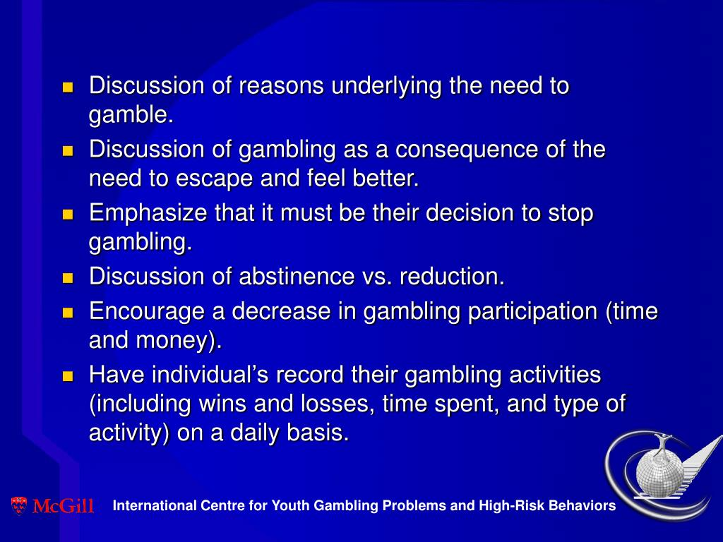 Discussion of reasons underlying the need to gamble.