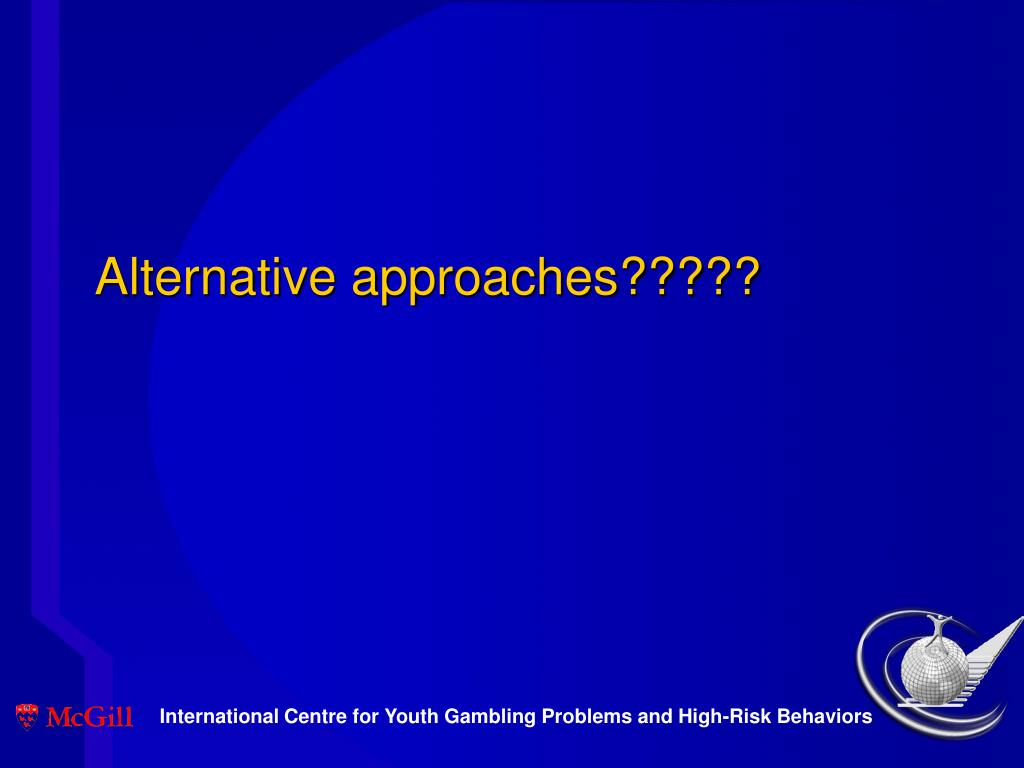 Alternative approaches?????