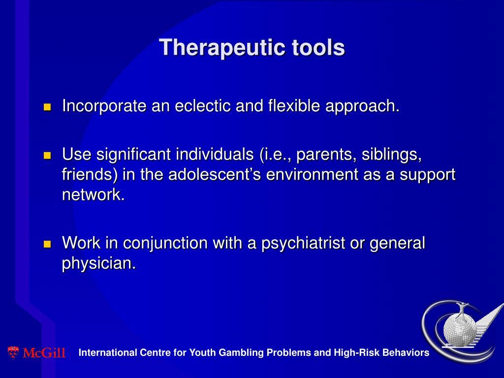 Therapeutic tools