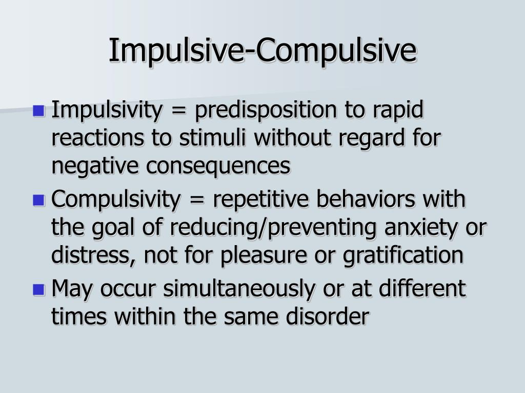 Impulsive-Compulsive