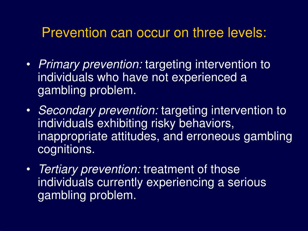 Prevention can occur on three levels: