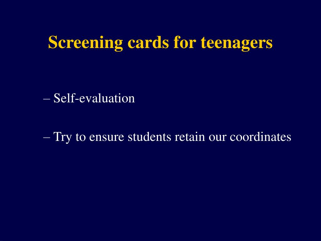 Screening cards for teenagers