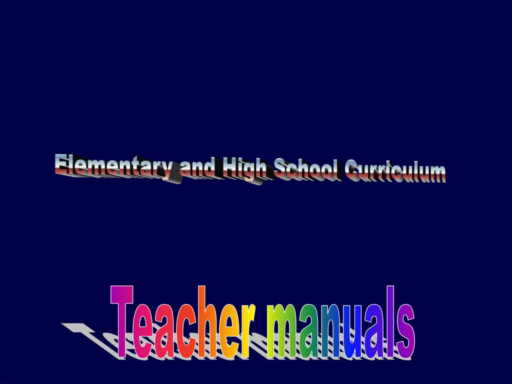 Elementary and High School Curriculum