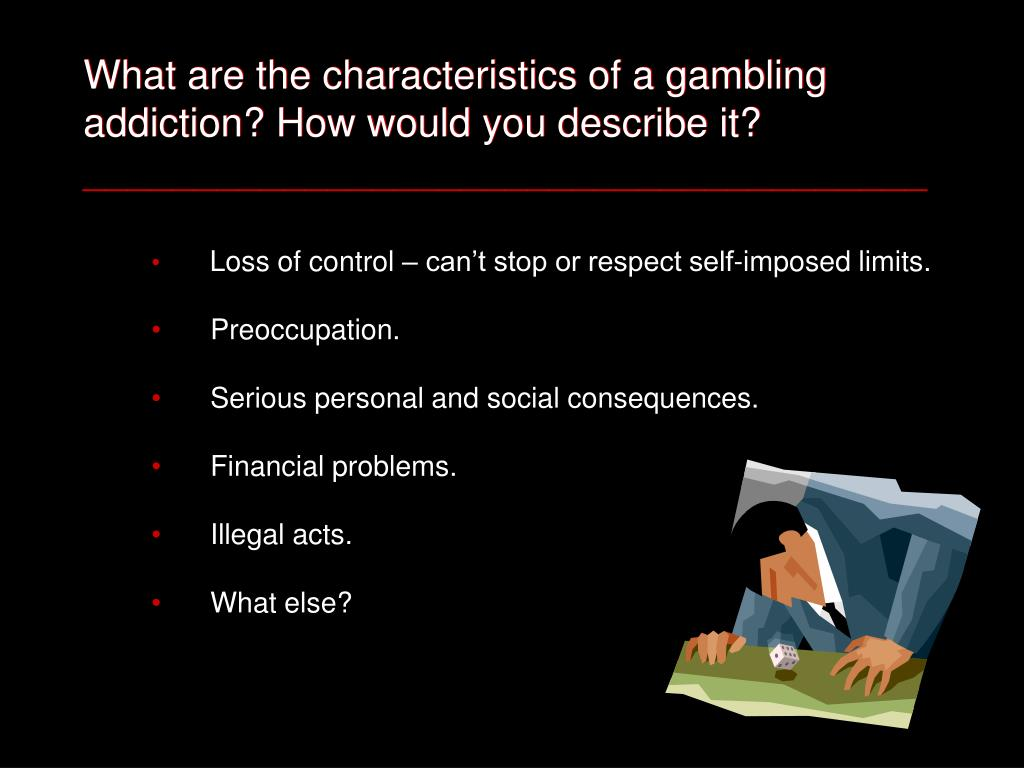 What are the characteristics of a gambling