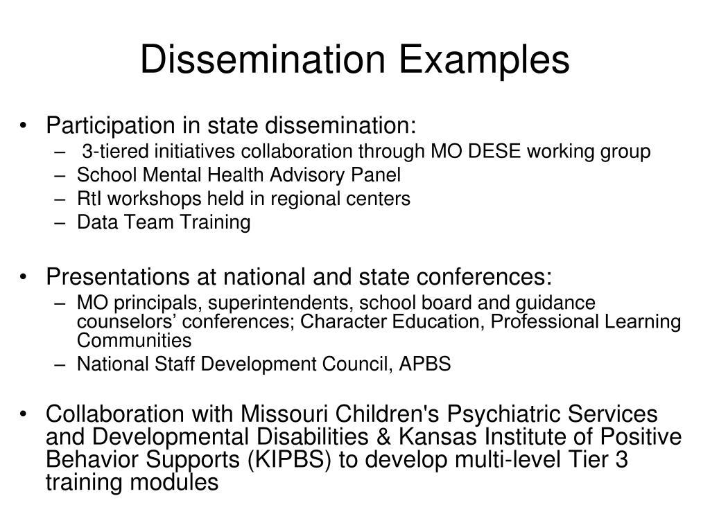 Dissemination Examples