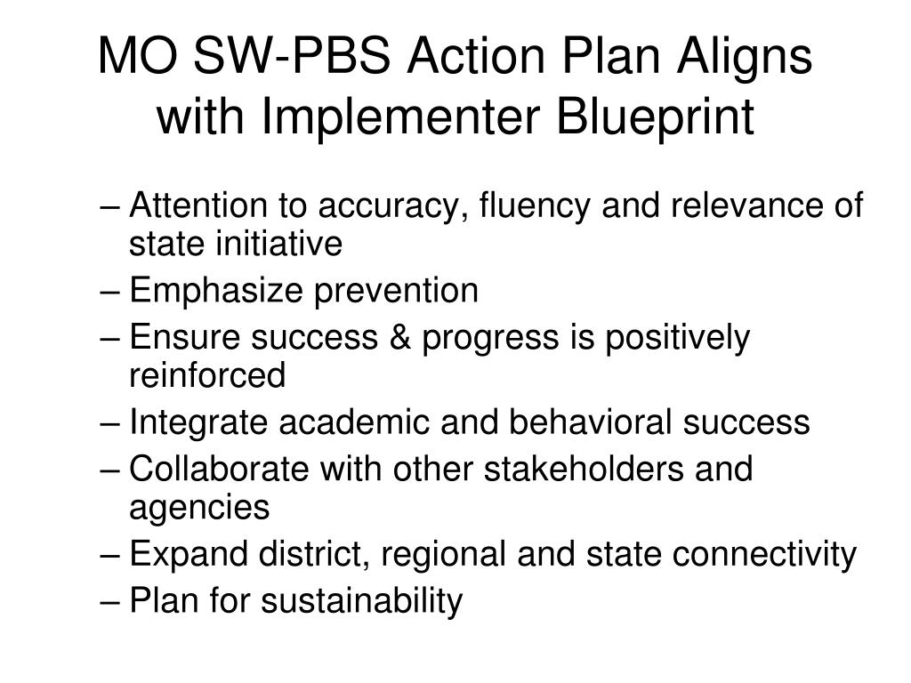 MO SW-PBS Action Plan Aligns with Implementer Blueprint