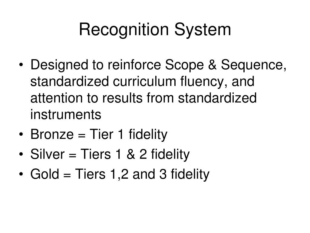 Recognition System