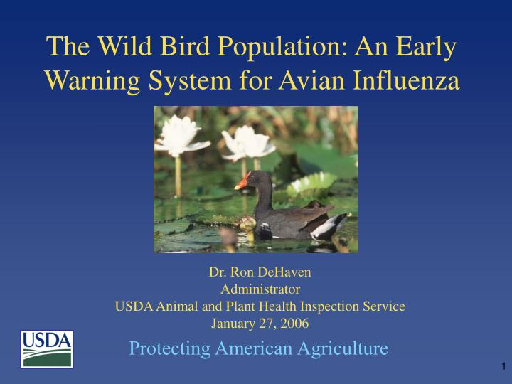 The wild bird population an early warning system for avian influenza