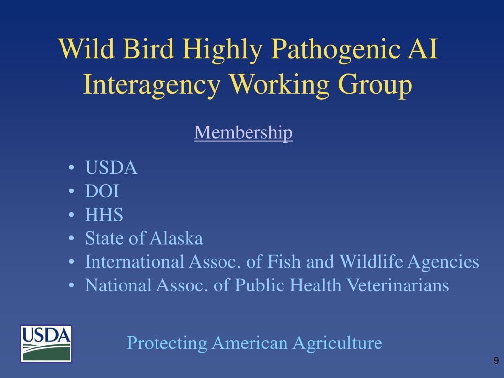 Wild Bird Highly Pathogenic AI Interagency Working Group