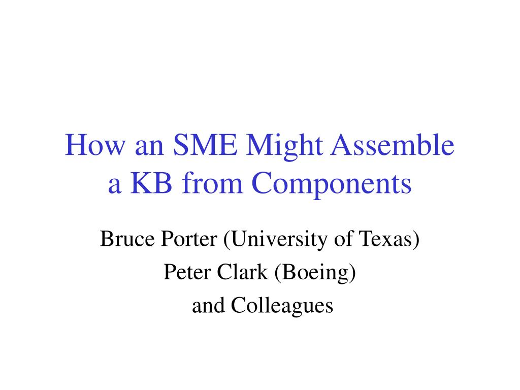 How an SME Might Assemble