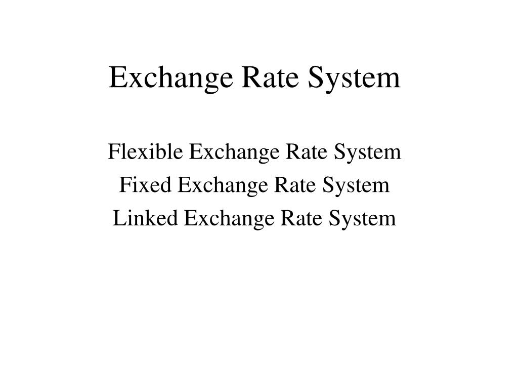 exchange rate system l.