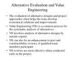 alternative evaluation and value engineering