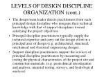 levels of design discipline organization cont