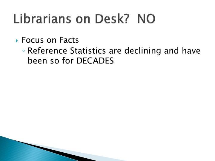 Librarians on desk no