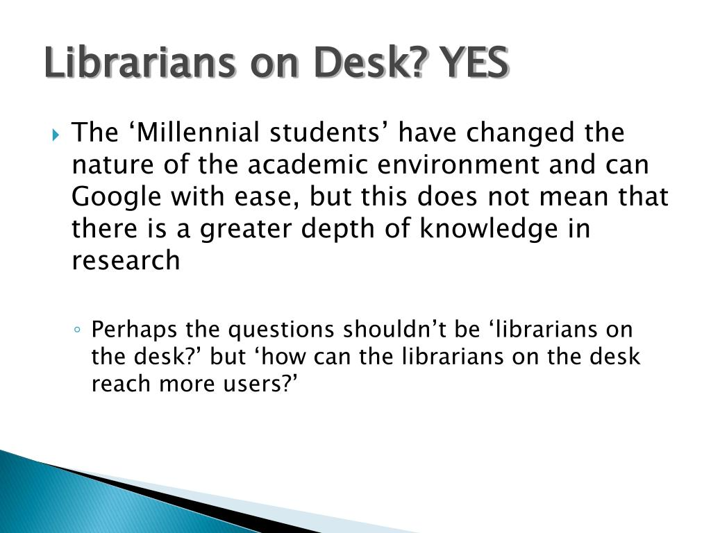 Librarians on Desk? YES