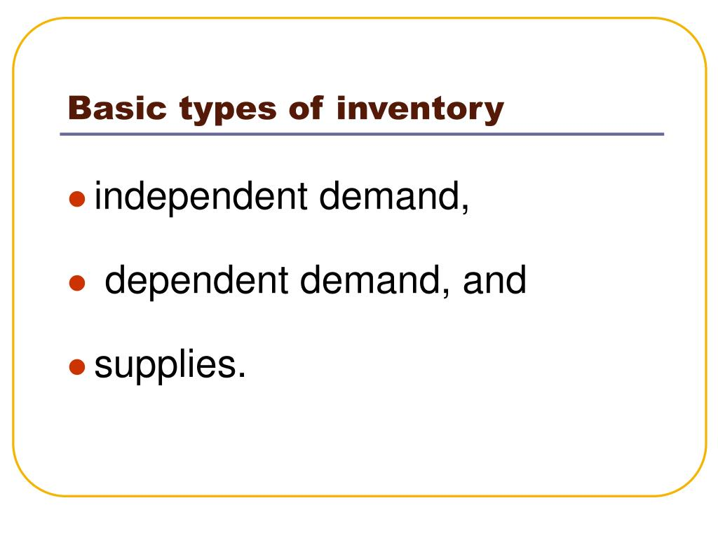 Basic types of inventory
