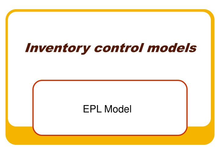 Inventory control models