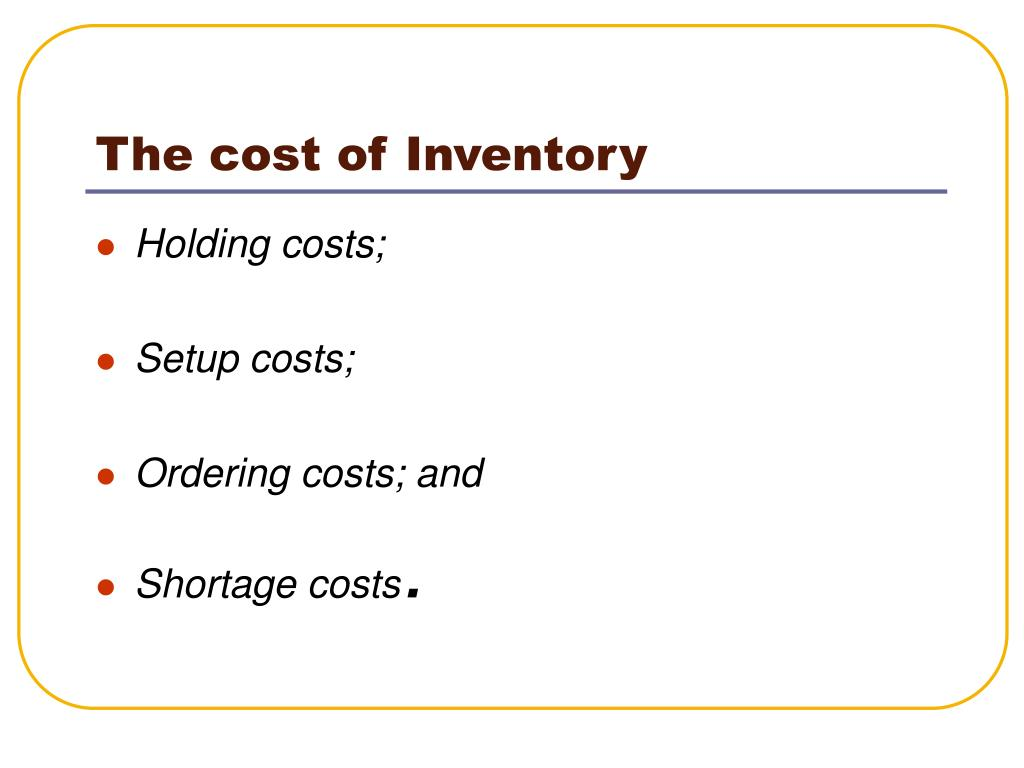 The cost of Inventory