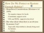 how do we protect or restore enough habitat