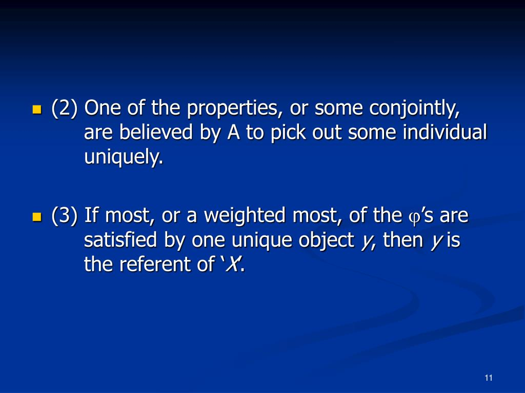 (2) One of the properties, or some conjointly, are believed by A to pick out some individual uniquely.