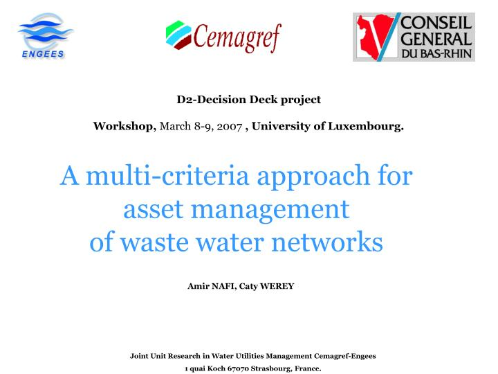 A multi criteria approach for asset management of waste water networks