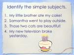 identify the simple subjects