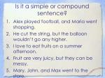 is it a simple or compound sentence