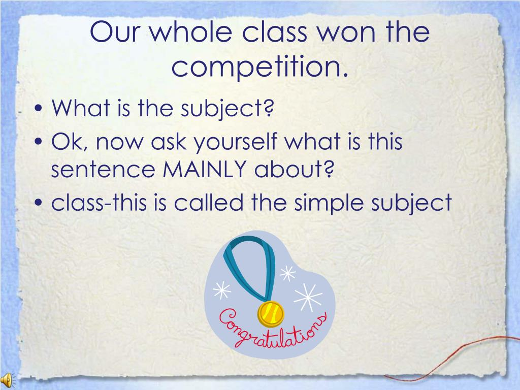 Our whole class won the competition.