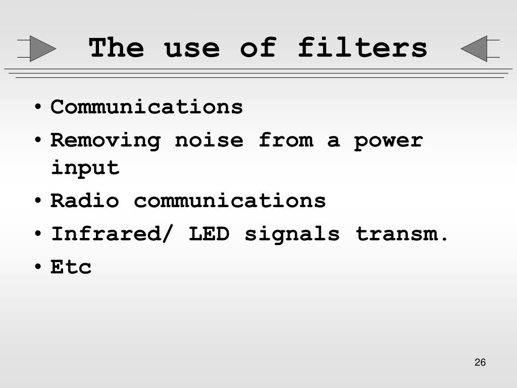 The use of filters