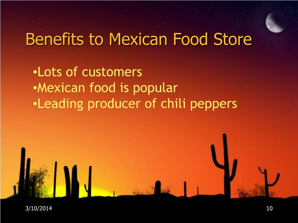 Benefits to Mexican Food Store