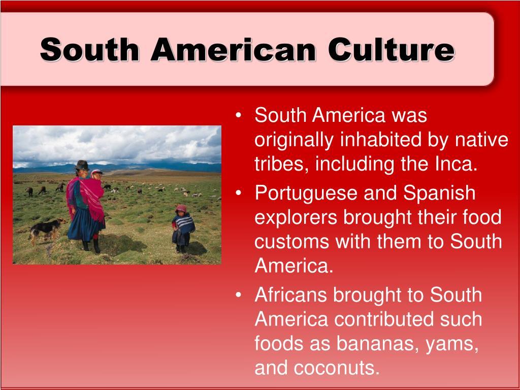 South American Culture