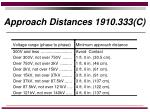 approach distances 1910 333 c