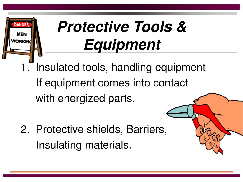 Protective Tools & Equipment