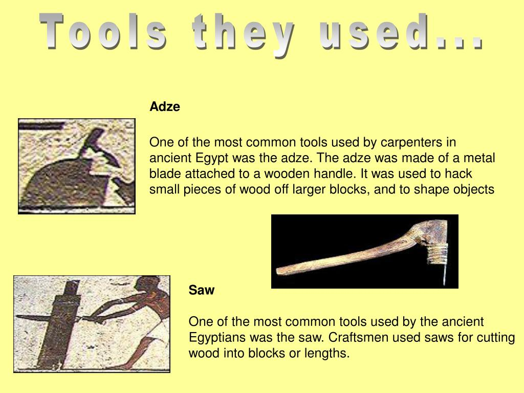Tools they used...