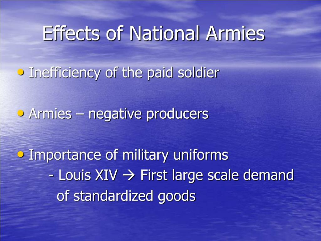 Effects of National Armies
