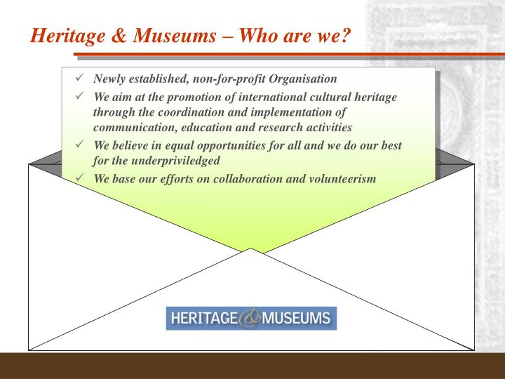 Heritage museums who are we