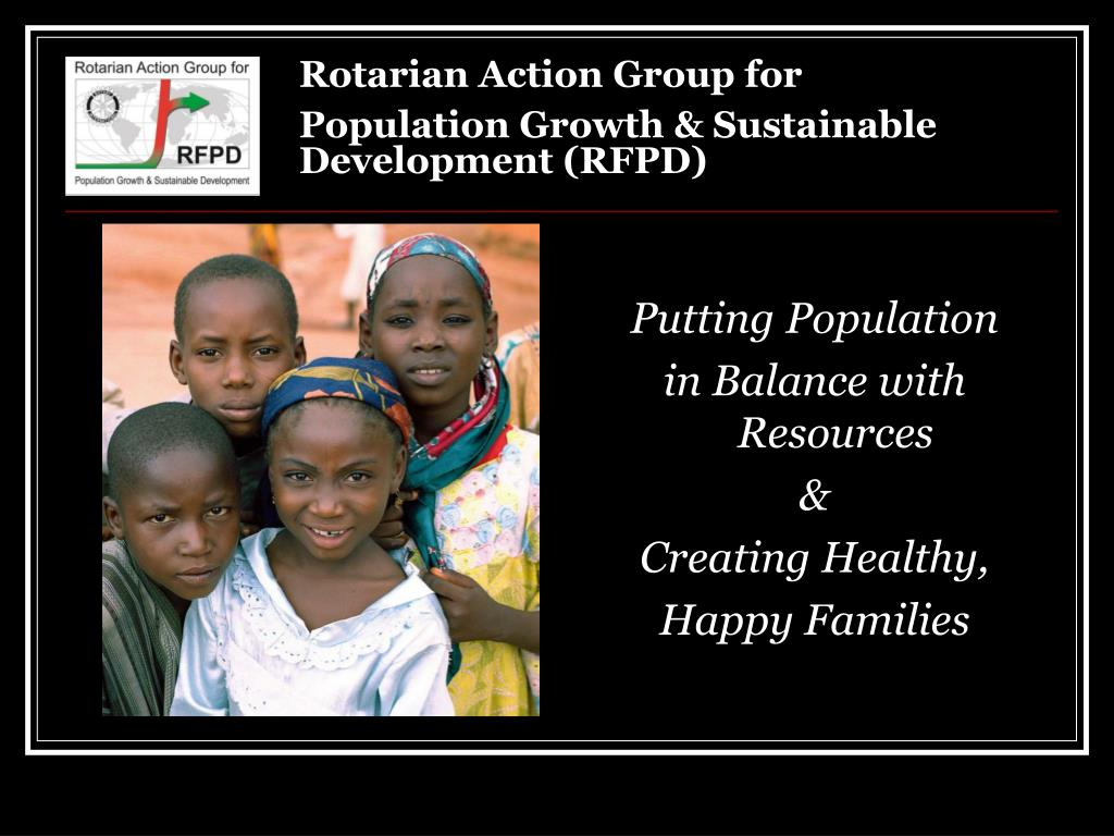 rotarian action group for population growth sustainable development rfpd l.